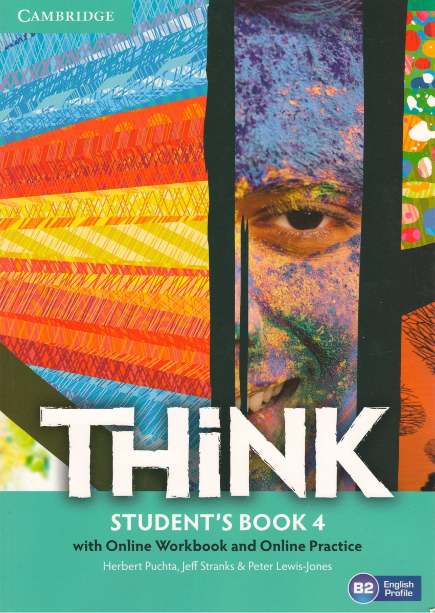 Think Level 4 Student's Book with Online Workbook and Online Practice